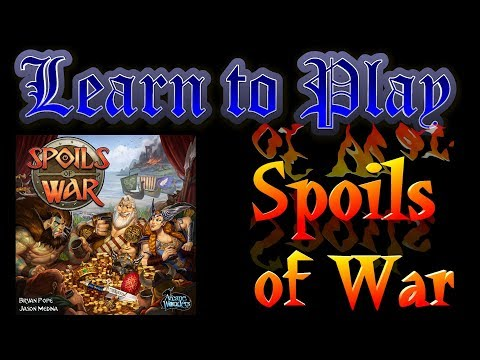 Learn to Play: Spoils of War