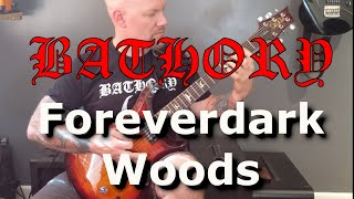 Bathory - Foreverdark Woods Guitar Lesson
