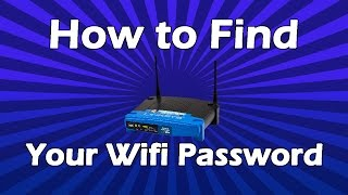 How To Find Your Wifi Password