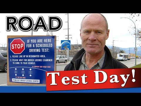 What to Expect on Road Test Day -- Any Vehicle, Anywhere in the World