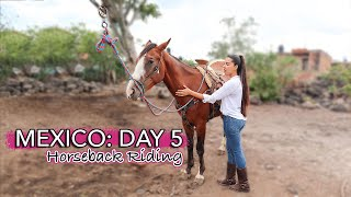 MEXICO TRIP: DAY 5 | Horseback Riding In Mexico | Summer 2020 | Travel Vlog