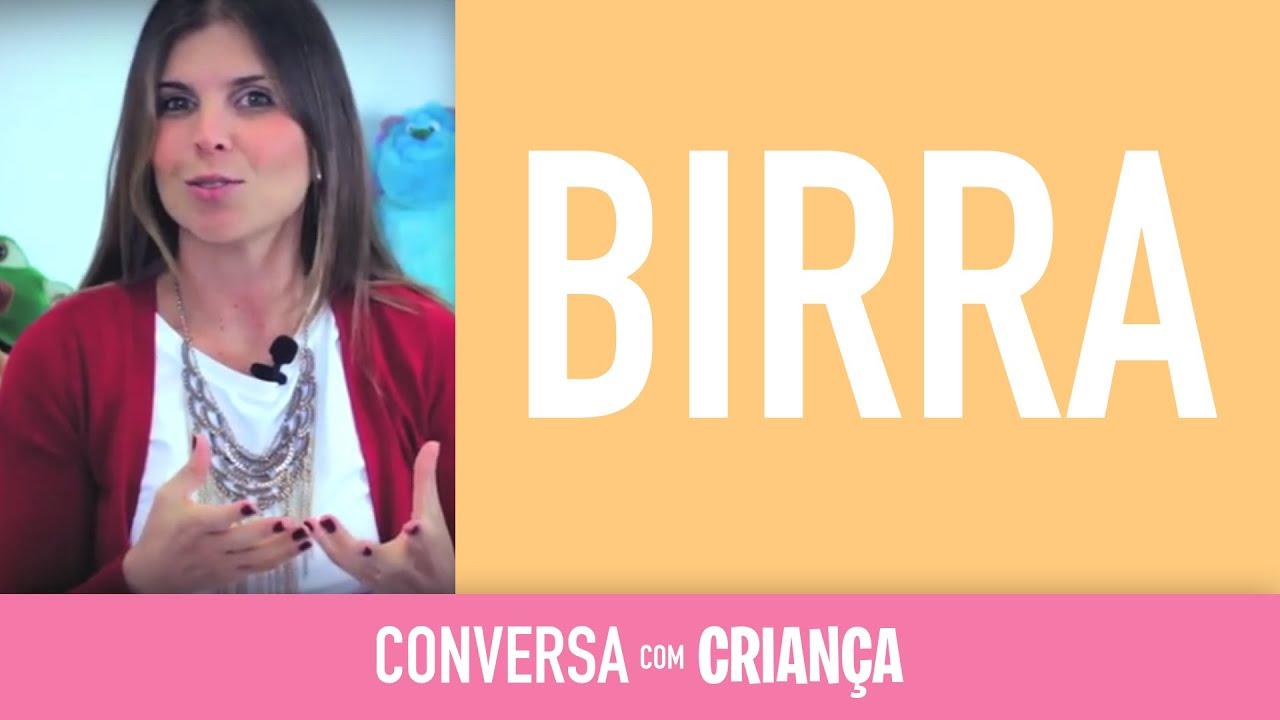 Birra - Versão Resumida | Psicóloga Infantil Daniella Freixo de Faria