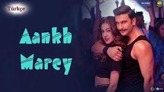 Aankh Marey - Türkçe Altyazılı | Simmba