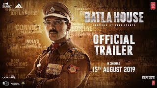 Batla House - Official Trailer