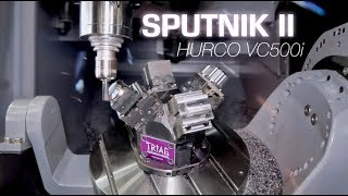 5-Axis CNC Milling – SPUTNIK II and HURCO VC500i (Action!)