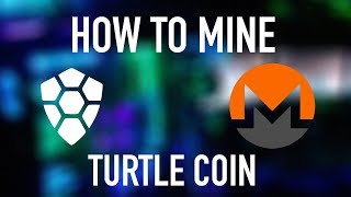 How to Mine Turtle Coin (Monero, Aeon, Etc.) With XMR-Stak Unified Miner