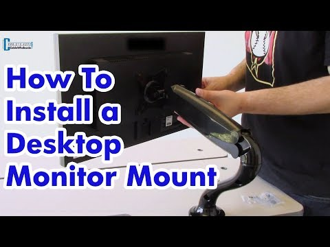 How to Install a Desktop Monitor Mount