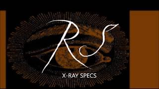 Rob Stevens – X-ray Specs