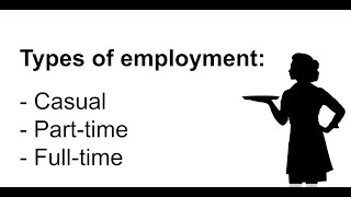 My Job - Employment: Casual, Part-time or Full-time