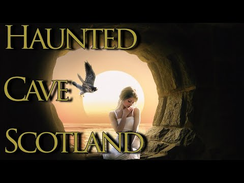 Haunted Cave In Scotland: Are There Spirits Within?