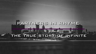 Partners In Rhyme: The True Story of Infinite