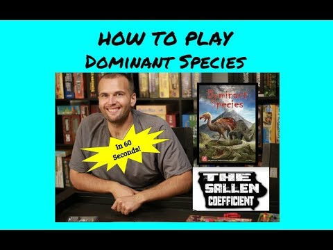 How to Play Dominant Species in 60 Seconds