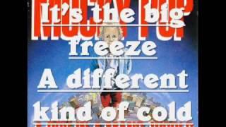 mucky pup - big freeze