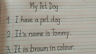 10 Best lines an my pet dog writing about  My pet Dog/10 lines essay 0n my pet dog..By Learn Essay