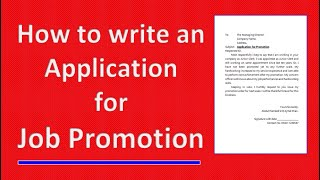 Application format for promotion | Job promotion request letter to company manager