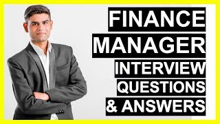 FINANCE MANAGER Interview Questions And Answers (How To Become A Finance Manager!)