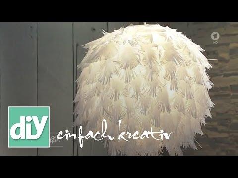 Lampenschirm mit Papierfedern  I DIY einfach kreativ
