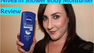 Nivea In Shower Body Moisturiser Review