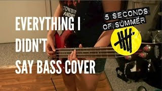 Everything I Didn't Say Bass Cover - LIVESOS - 5 Seconds of Summer