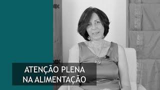 Atenção Plena na Alimentação l Janise Souza