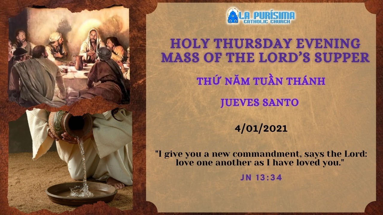 6:30 PM - Holy Thursday Evening Mass of the Lord's Supper