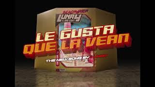 Lunay - Le Gusta Que La Vean (Video Oficial)