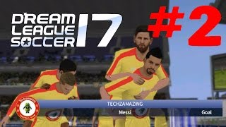 DREAM LEAGUE SOCCER 2017 Android / iOS Gameplay - #2 (DLS 17)