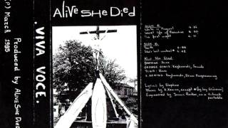 Alive She Died - She's Lost Control (Joy Division Cover)