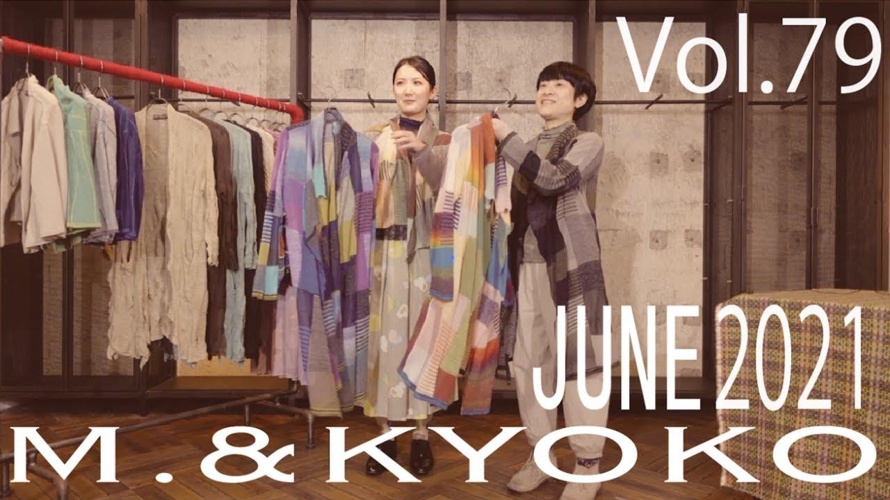 M.&KYOKO Vol.79 JUNE 2021