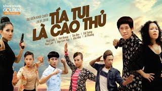 phim-chieu-rap-tia-tui-la-cao-thu-full-hd-hoai-linh-viet-huong-hoai-lam-ngo-kien-huy-kha-nhu