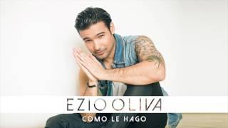 Ezio Oliva   Como Le Hago (Audio)