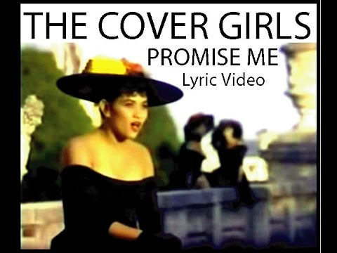 THE COVER GIRLS - Promise me (Lyric Video)