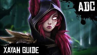 Xayah Guide - How to Play Xayah | League of Legends | Season 8