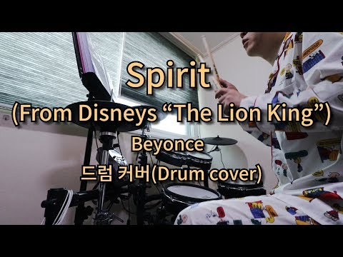 "Beyonce - Spirit (From Disneys ""The Lion King"") _ 드럼 커버(Drum cover)"