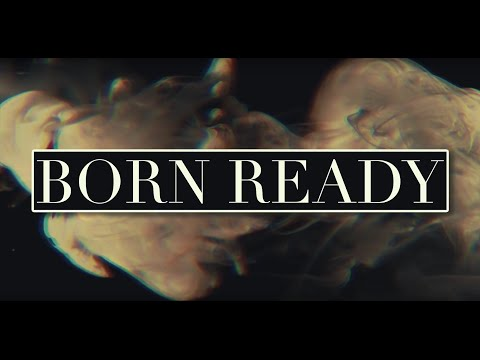 Born Ready (Song) by Zayde Wolf