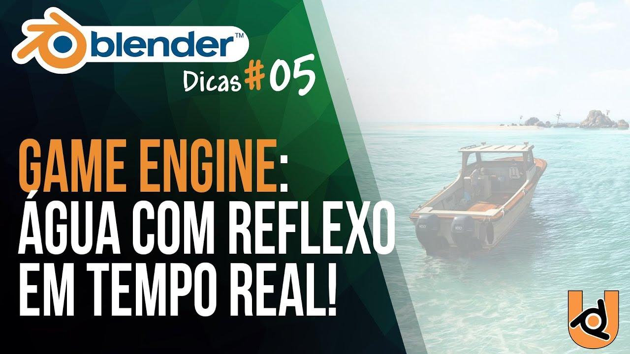 Água simples com Reflexo em Tempo Real | Tutorial Blender Game Engine