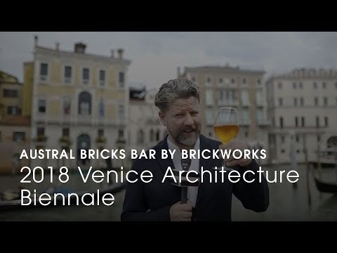 Austral Bricks Bar brought to you by Brickworks // 2018 Venice Architecture Biennale