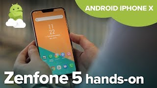 Asus Zenfone 5 ZE620KL hands-on: Android iPhone X clone