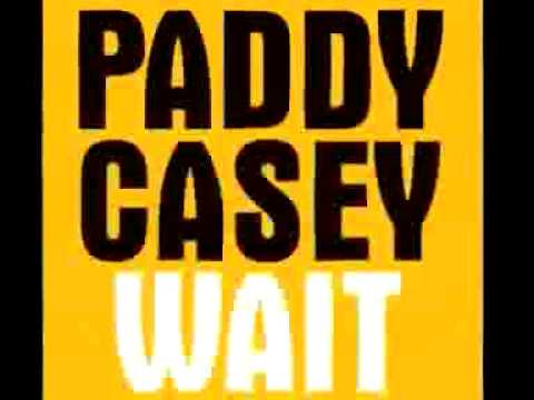Wait By Paddy Casey.mp4