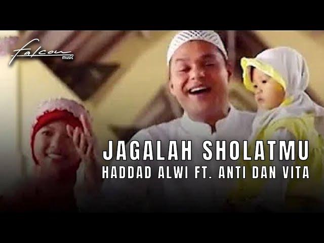 Hadad Alwi Anti & Vita - Jagalah Sholatmu (Karaoke Version)