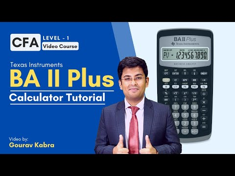 BA II Plus Tutorial | Financial Calculator Tutorial | Texas Instruments | CFA | Hindi (2020)