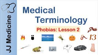 Medical Terminology | Phobias | Lesson 2