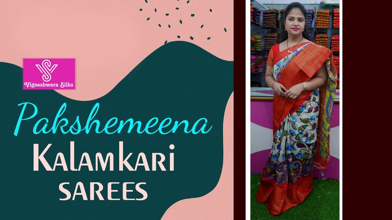 "<p style=""color: red"">Video : </p>Pakshemeena kalamkari sarees  || Vigneshwara Silks ||//vigneshwarasilks.com 2021-10-22"
