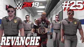 WWE 2K19: Mode Mon Joueur / Ma Carrière Revanche #25 PS4 Pro
