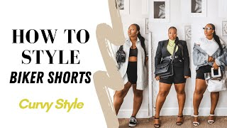 HOW TO STYLE BIKER SHORTS FOR CURVY GIRLS | SPRING 2020 LookBook