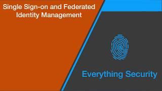 Single Sign-on (SSO) vs Federated Identity Management (FIM)