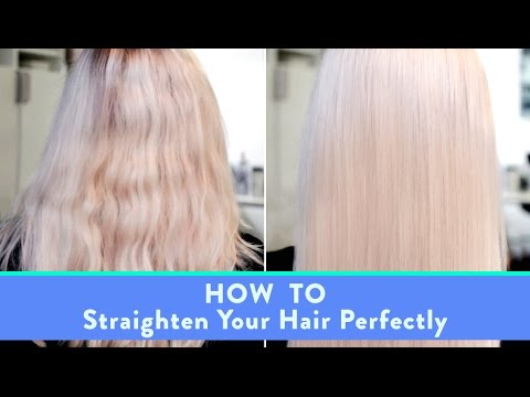 How To Straighten Your Hair Perfectly