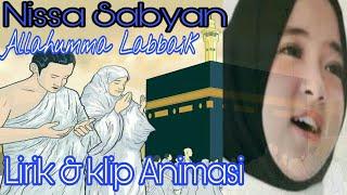 Allahumma Labbaik - Official Lirik Lagu Nissa Sabyan