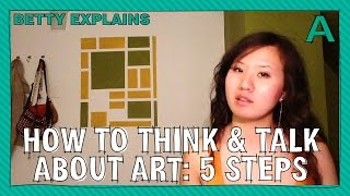 How to Think & Talk About Art: 5 Steps   ARTiculations