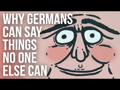 Why Germans Can Say Things No One Else Can